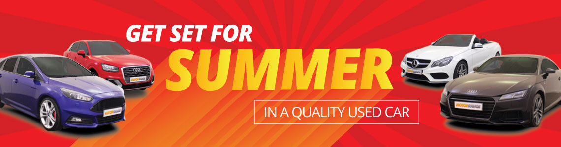 Get Set for Summer in a Quality Used Car from Motor Range